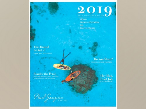 Paul Gauguin's newest 74-page brochure has arrived