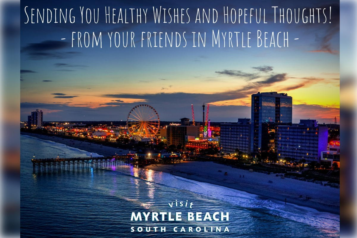 Myrtle Beach sends healthy wishes & hopeful thoughts